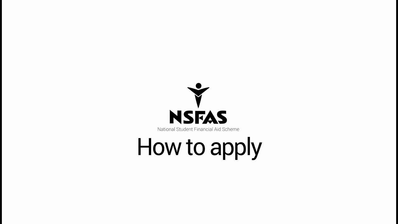 NSFAS Application 2020/2021, How to Apply for NSFAS 2020 - 2021
